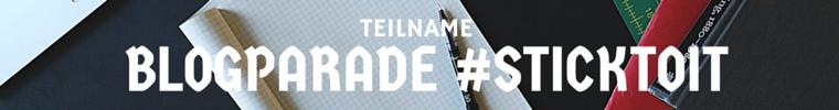 Blogparade #sticktoit #drankLEBENbleiben Banner6